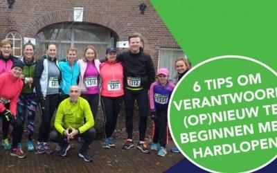 6 Tips om verantwoord (op) nieuw te beginnen met hardlopen